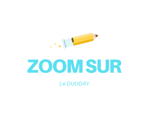 [ZOOM SUR] le DUODAY